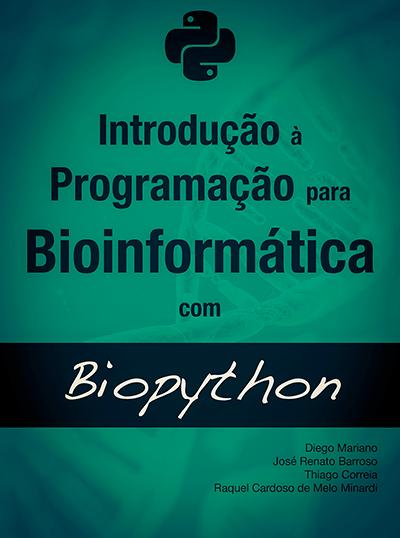 Livro Introdução à Programação para Bioinformática com Biopython