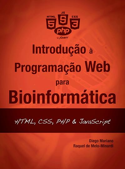 Livro Introdução à Programação para Web para Bioinformática: HTML, CSS, PHP & JavaScript